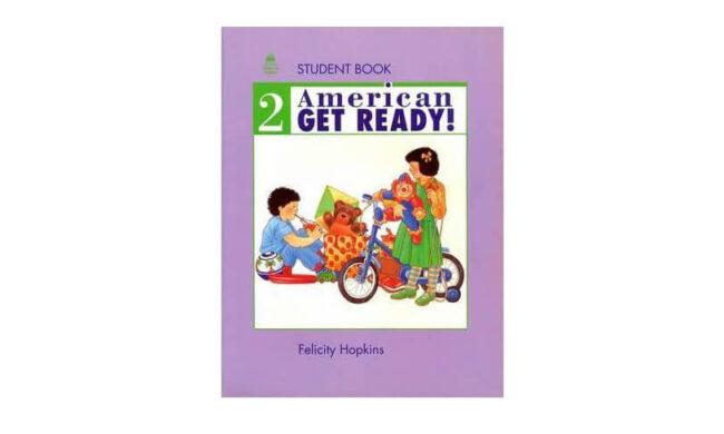 دوره آموزشی زبان انگلیسی کودکان – ترم سوم از کتاب Get Ready 2